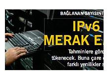 IPv6 nedir=? ve hangi ihtiyaçtan doğmuştur