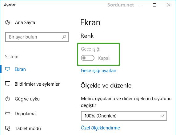 windows 10 da gece ışığı çalışımıyor