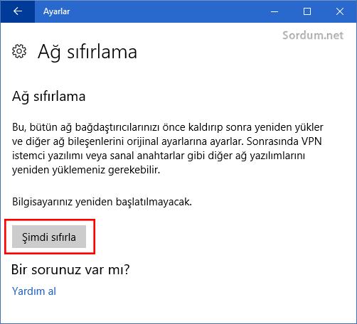 windows10 ağ ayarlarını şimdi sıfırla Butonu