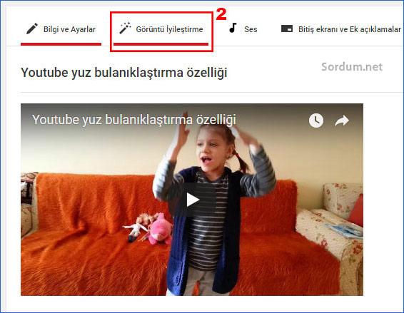Youtube görüntü iyileştirme özelliği