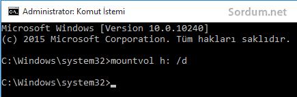 windows 10 da komut ile unmount
