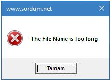 Dosya yolu çok uzun hatası