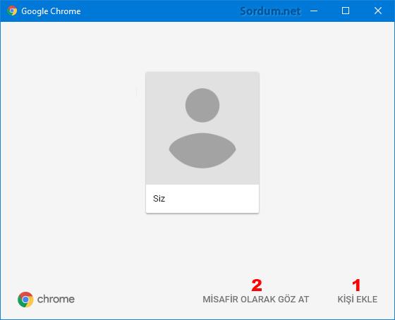 Chrome kişi eklemek