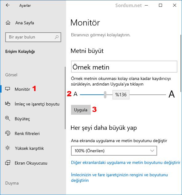 Windows 10 da metni büyütmek