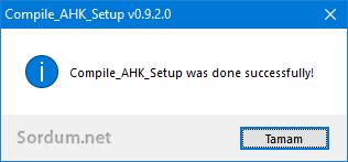 compile AHK setup kuruldu