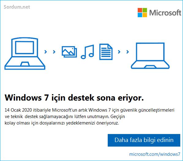Windows 7 desteği sona eriyor mesajı