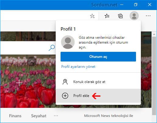 Microsoft EDGE ye Profil nasıl eklenir