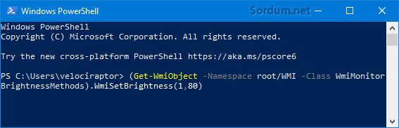 Powershell komutu ile ekran parlaklığını değiştir