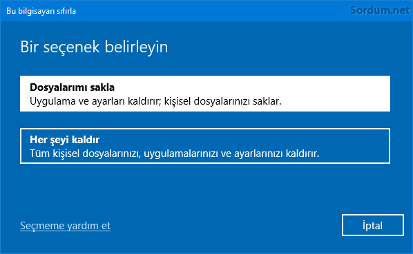 Windowsu sıfırla ama dosyalarımı sakla