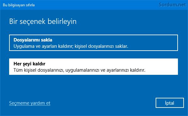 Windows 10 sıfırlamada herşeyi kaldır