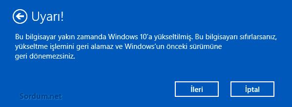 yakın zamanda Windows 10 a yükseltilmiş uyarısı
